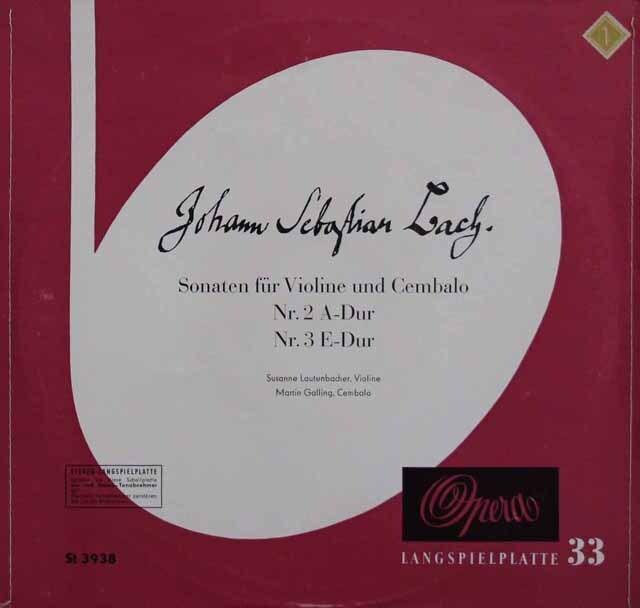 【ステレオ!25cm/10インチ盤】 ラウテンバッハー、ガリングのバッハ/ヴァイオリンとチェンバロのためのソナタ第2、3番 独OPERA 3334