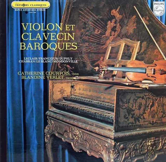 クルトワ&ヴェルレのヴァイオリンとチェンバロのためのバロック曲集 仏PHILIPS 3296 LP レコード