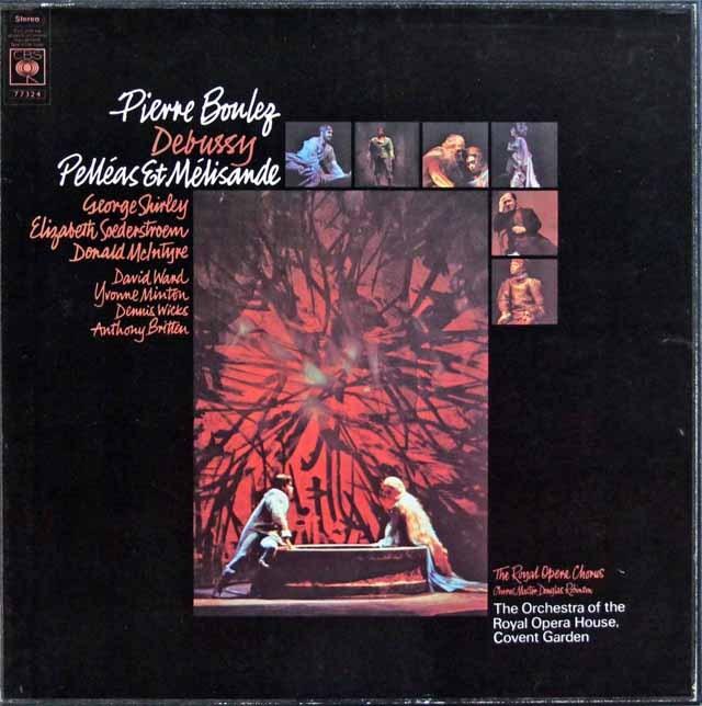 ブーレーズのドビュッシー/「ペレアスとメリザンド」 英CBS 3285 LP レコード