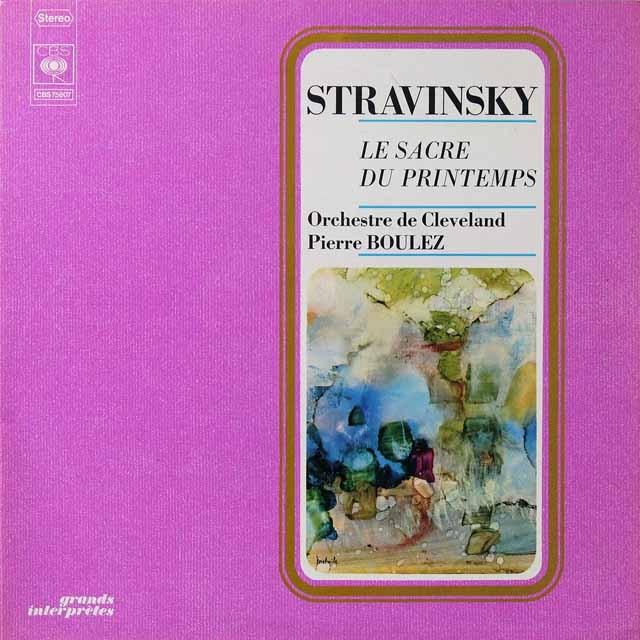 ブーレーズのストラヴィンスキー/「春の祭典」 仏CBS 2706 LP レコード