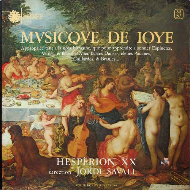 サヴァールらエスペリオンXXの「よろこびの音楽」  仏ASTREE  2642 LP レコード
