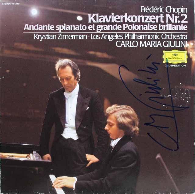 【ジュリーニの直筆サイン入り】ツィンマーマン&ジュリーニのショパン/ピアノ協奏曲第2番 独DGG
