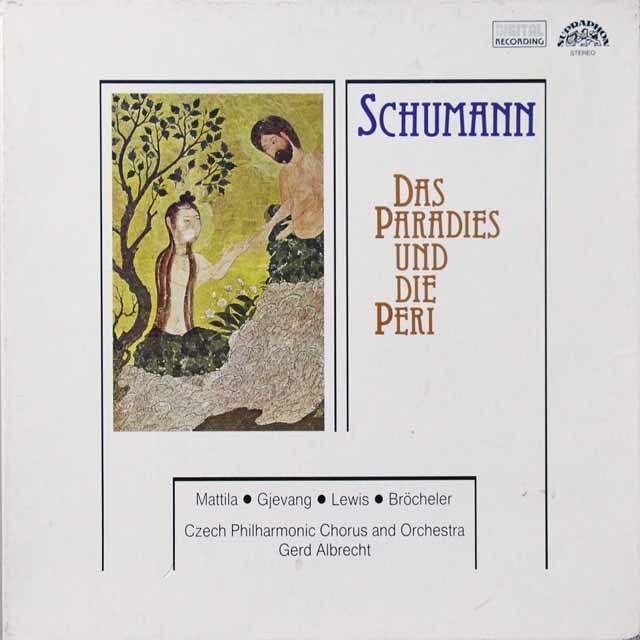 アルブレヒトのシューマン/オラトリオ「楽園とペリ」 チェコSUPRAPHON 3223 LP レコード