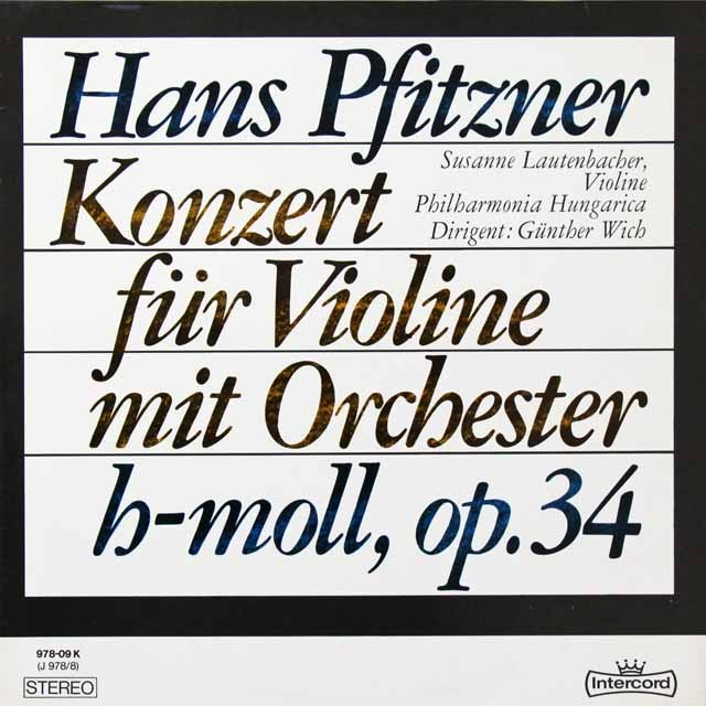 ラウテンバッハーのプフィッツナー/ヴァイオリン協奏曲 独intercord   2710 LP レコード