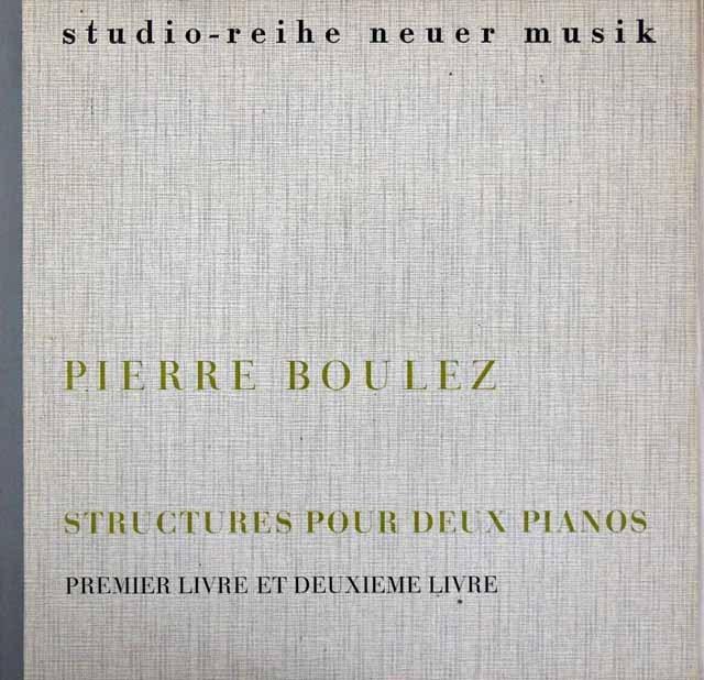 コンタルスキー兄弟のブーレーズ/2台のピアノのためのストリュクチュール(構造) 独WERGO 3293 LP レコード