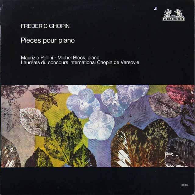 ショパンコンクール・ライヴ! ポリーニ&ブロックのショパン/ピアノ作品集 仏HELIODOR 3291 LP レコード