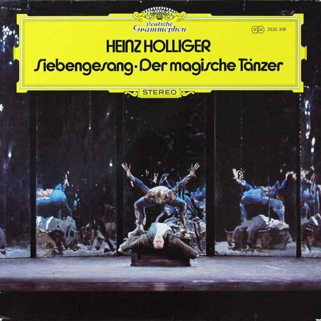 ホリガー/「7つの歌」&「魔法の踊り手」 独DGG 3292 LP レコード