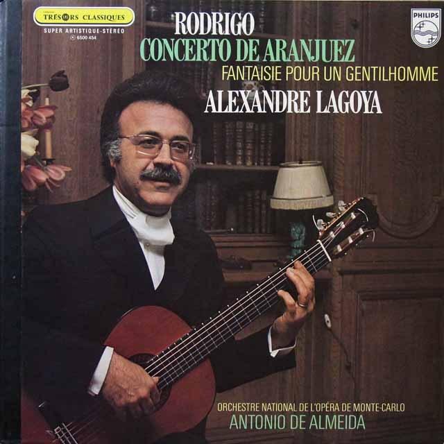 ラゴヤ&アルメイダのロドリーゴ/「アランフェス」協奏曲ほか 仏PHILIPS 3292 LP レコード