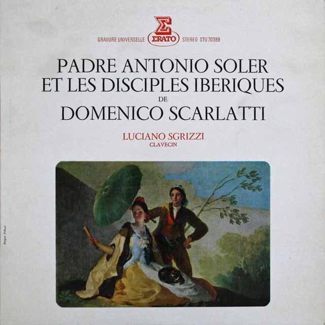 スグリッツィのイベリア半島の鍵盤音楽  仏ERATO 3301 LP レコード