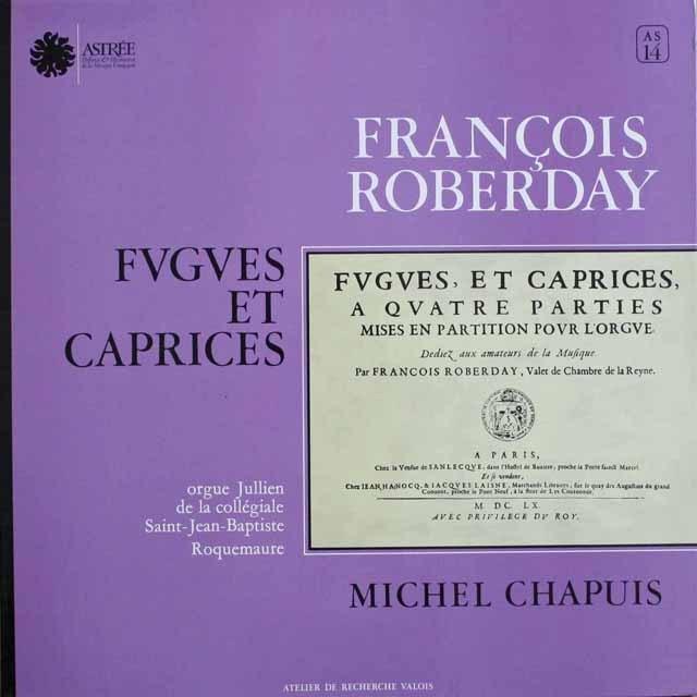 シャピュイのロベルデイ/4声のフーガとカプリース集 英ASTREE 3304 LP レコード