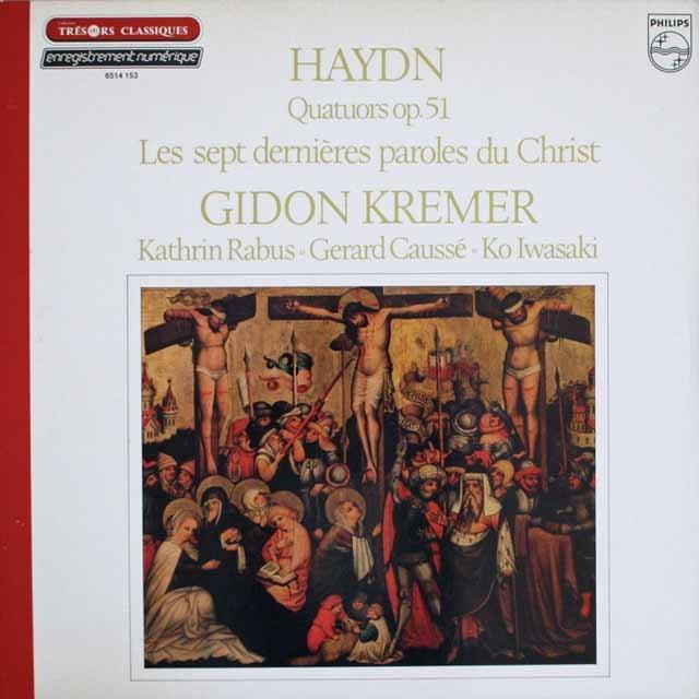 クレーメルらのハイドン/「十字架上のキリストの最後の7つの言葉」 仏PHILIPS 3308 LP レコード