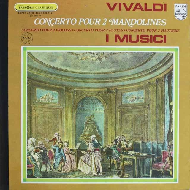 イ・ムジチ合奏団のヴィヴァルディ/2つの楽器のための協奏曲集 仏PHILIPS 3308 LP レコード