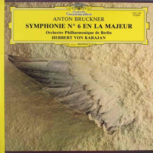 カラヤンのブルックナー/交響曲第6番  仏DGG   2543 LP レコード