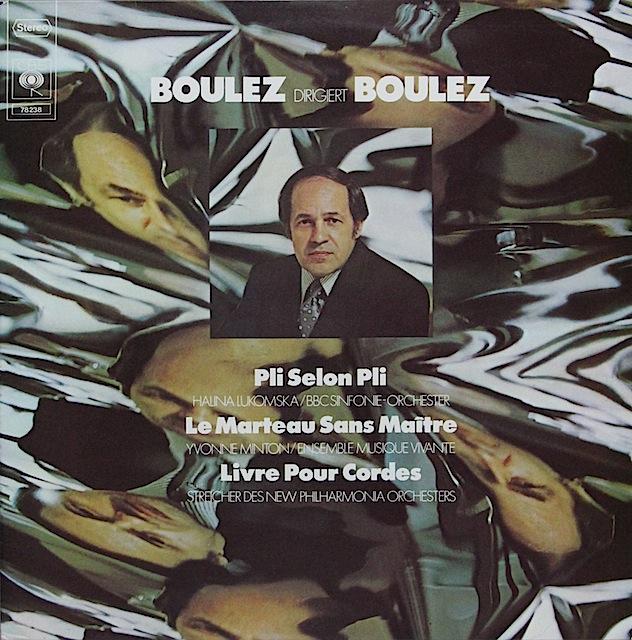 ブーレーズ自作自演/「ル・マルトー・サン・メートル」ほか 独CBS 3297 LP レコード