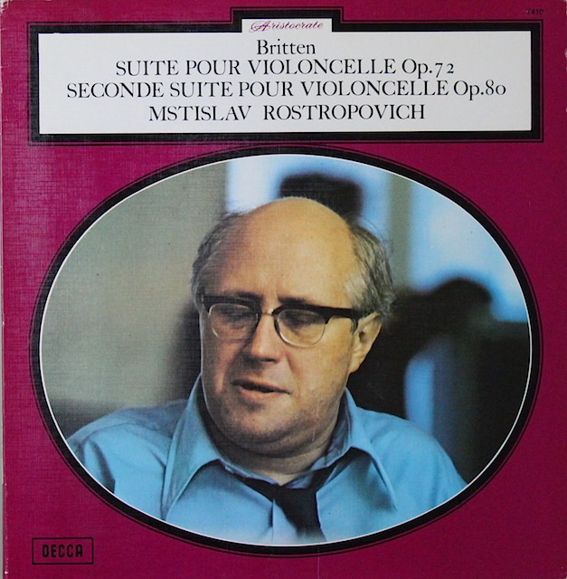 ロストロポーヴィチのブリテン/チェロ組曲第1&2番 仏DECCA 2819 LP レコード