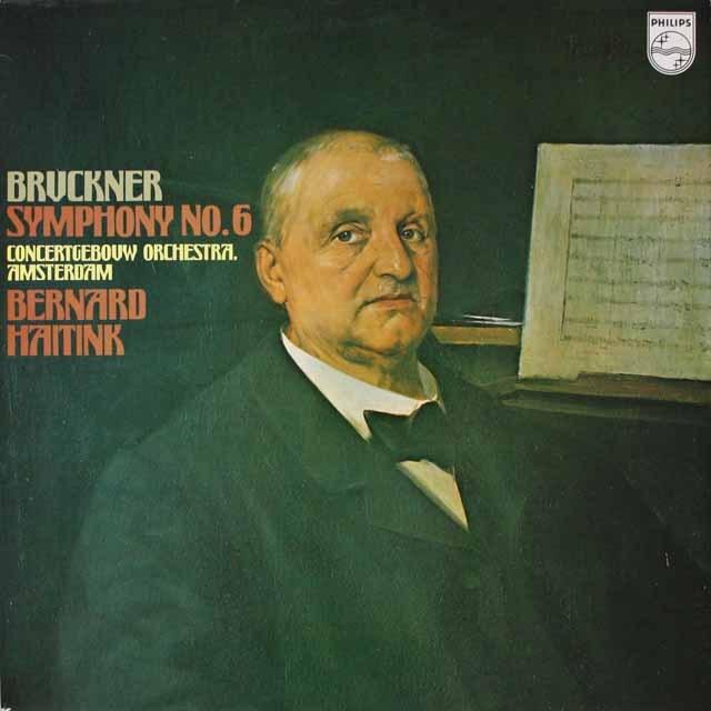 ハイティンクのブルックナー/交響曲第6番  英PHILIPS  2618 LP レコード