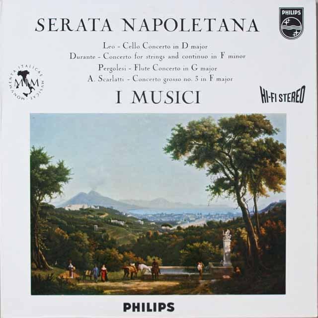 イ・ムジチのセラータ・ナポリターナ スカルラッティ/合奏協奏曲ほか 蘭PHILIPS 3321 LP レコード
