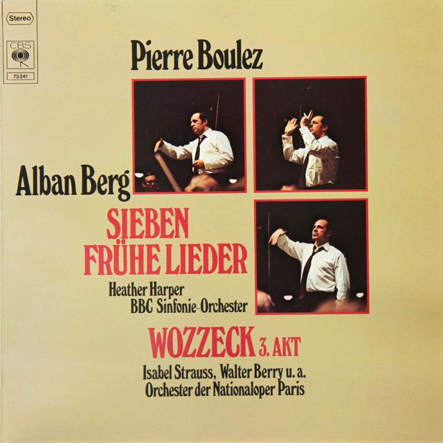 ハーパー&ブーレーズのベルク/7つの初期の歌曲 独CBS 3290 LP レコード
