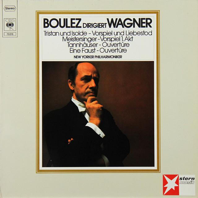 ブーレーズのワーグナー/「トリスタンとイゾルデ」前奏曲と「愛の死」ほか 独CBS 3290 LP レコード