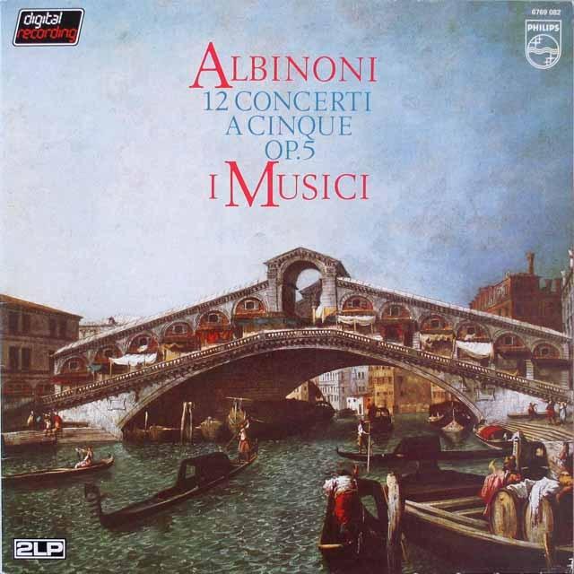 イ・ムジチのアルビノーニ/5声の協奏曲 蘭PHILIPS 3328 LP レコード