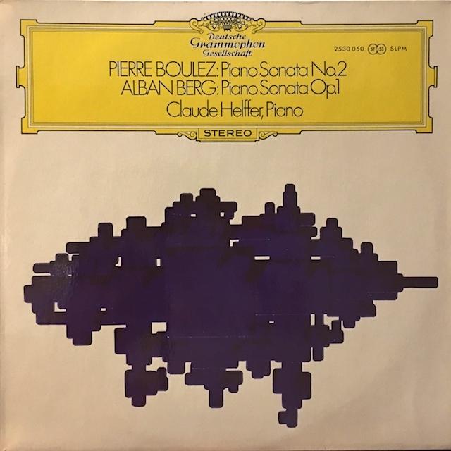 クロード・エルフェールのブーレーズ、ベルク/ピアノ・ソナタ  独DGG M1701 LP レコード