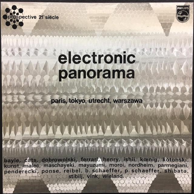 エレクトロニック・パノラマ/パリ、東京、ユトレヒト、ワルシャワ  英PHILIPS M1701 LP レコード