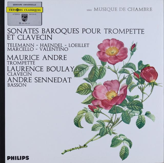 アンドレ、ブーレイ&セネダの「トランペットとチェンバロのためのソナタ集」 仏PHILIPS 3289 LP レコード