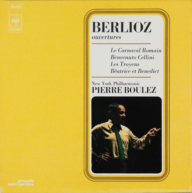 ブーレーズのベルリオーズ/序曲集 仏CBS 2746 LP レコード