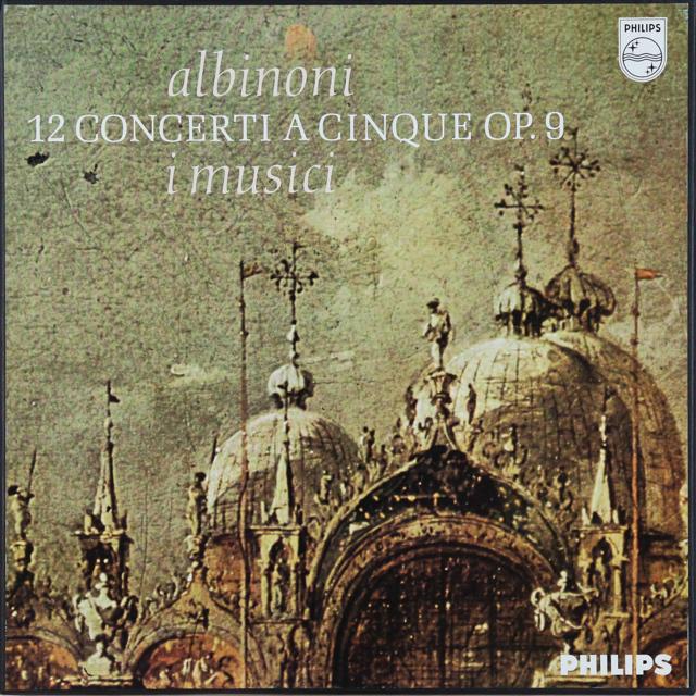 イ・ムジチのアルビノーニ/五声の協奏曲集 蘭PHILIPS 3288 LP レコード