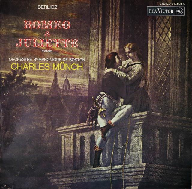 ミュンシュのベルリオーズ/「ロメオとジュリエット」抜粋 仏RCA 3288 LP レコード