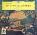 シュヴァルツコップ&D.F=ディースカウのヴォルフ/スペイン歌曲集 独DGG 3011 LP レコード
