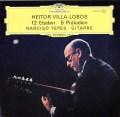 イエペスのヴィラ=ロボス/12の練習曲&5つの前奏曲    独DGG 3026 LP レコード