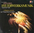 コレギウム・アウレウムのヘンデル/「王宮の花火の音楽」 独HM 3115 LP レコード