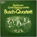 ブッシュ四重奏団のベートーヴェン/後期弦楽四重奏曲集 独EMI 3017 LP レコード