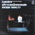 ブーレーズのワーグナー/「神々の黄昏」 蘭PHILIPS 2922 LP レコード