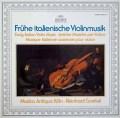 ムジカ・アンティクヮ・ケルンの初期イタリアのヴァイオリン音楽 独ARCHIV 2935 LP レコード