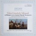 メルクスらのテレマン/「ポーランドとハナ地方の音楽集」 独ARCHIV 2517
