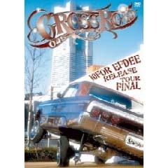 【DVD】CROSS ROAD 045 2008 LIVE DVD