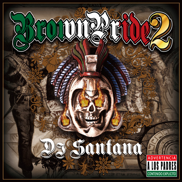 【CD】DJ Santana / Brown Pride VOL.2【LATIN】【HIP HOP】【CHICANO】