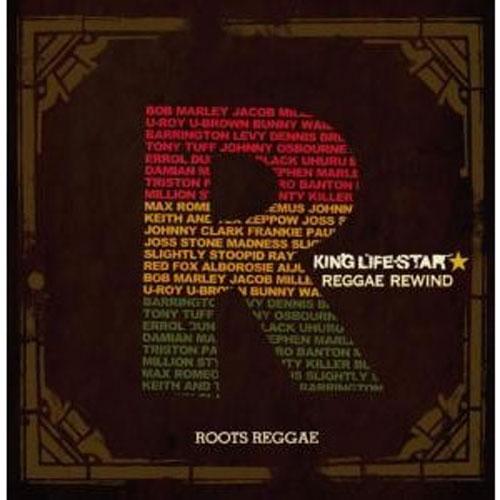 【CD】KING LIFE STAR / REGGAE REWIND【レゲエ】【Roots】【Foundation】