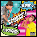 【CD】DJ SOMBRA & DJ DAY-G -BOMB UP!!-【LATIN】【CHICANO】