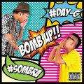 【CD】DJ SOMBRA & DJ DAY-G -BOMB UP!!-【LATIN】【CHICANO】