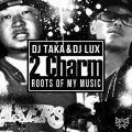 【CD】DJ TAKA&DJ LUX-2Charm-