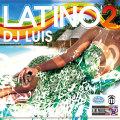 【CD】DJ LUIS -LATINO VOL.2-【LATIN】【REGGAETON】【SAMBA】