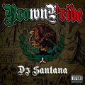 【CD】DJ SANTANA-BROWN PRIDE-