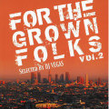 【CD】DJ VEGAS-FOR THE GROWN FOLKS Vol.2-