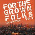 【CD】DJ VEGAS-FOR THE GROWN FOLKS Vol.2-