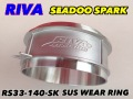 【RS33-140-SK】RIVA SEADOO SPARK SUS WEAR RING