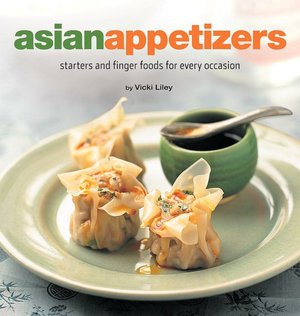 """Cookbook """"Asian Appetizers"""" 「前菜&フィンガーフード」"""