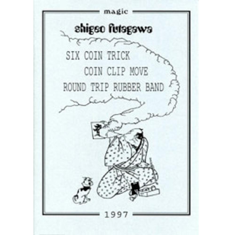 シックス・コイン・トリック,  (Six Coin Trick, Coin Clip Move, Round Trip Rubber Band)